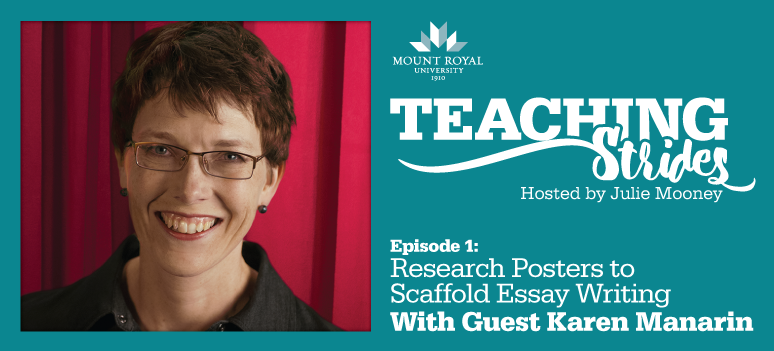 Episode 1: Research Posters to Scaffold Essay Writing; Featuring Karen Manarin